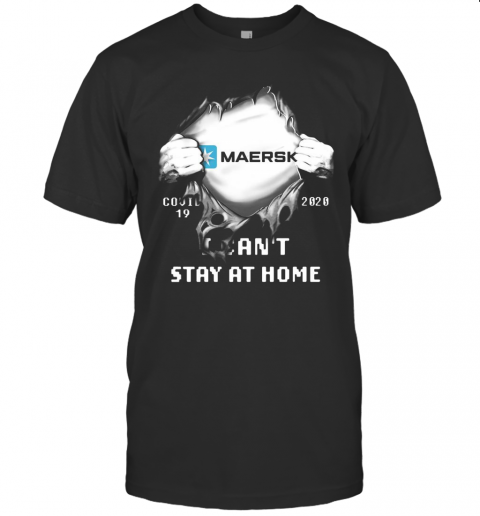 Blood Insides Maersk Covid 19 2020 I Can'T Stay At Home T-Shirt Classic Men's T-shirt