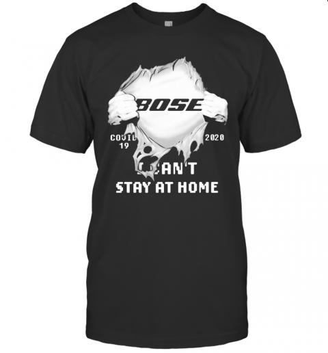 Bose I Can'T Stay At Home Covid 19 2020 Superman T-Shirt Classic Men's T-shirt