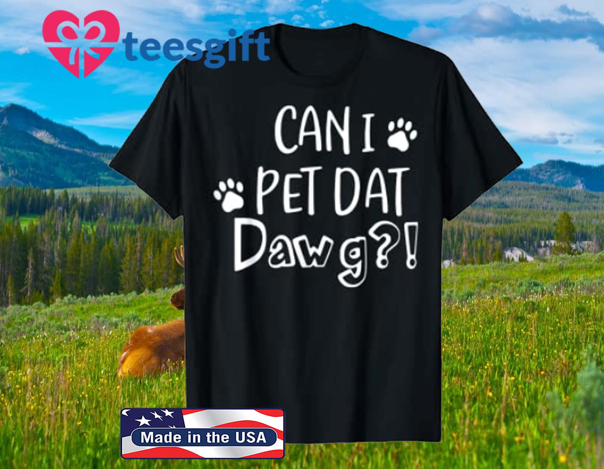 Can I Pet Dat Dawg Shirt, Can I Pet That Dog, Funny Dog 2020 Shirt