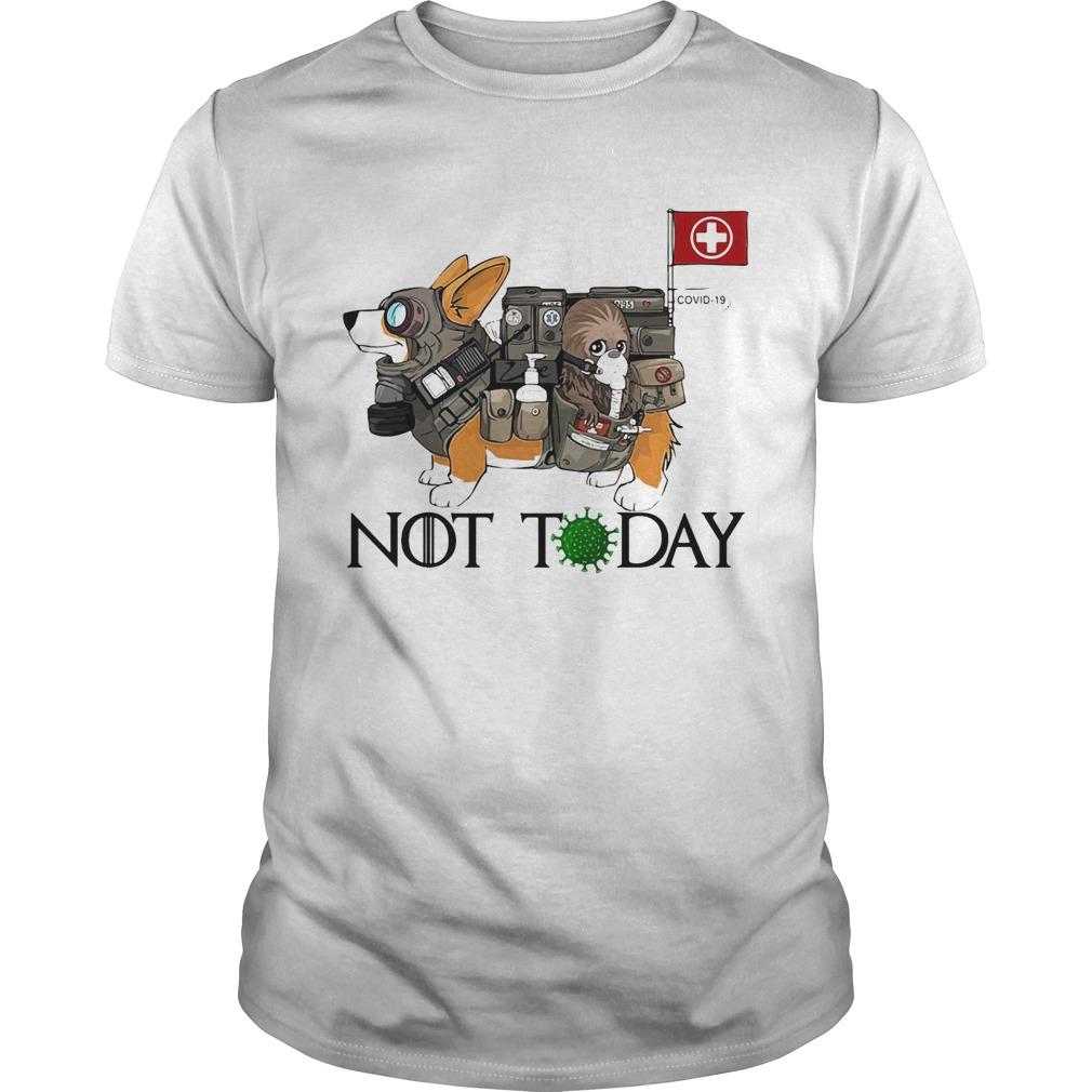 Corgi Not Today Nurses Covid19  Unisex