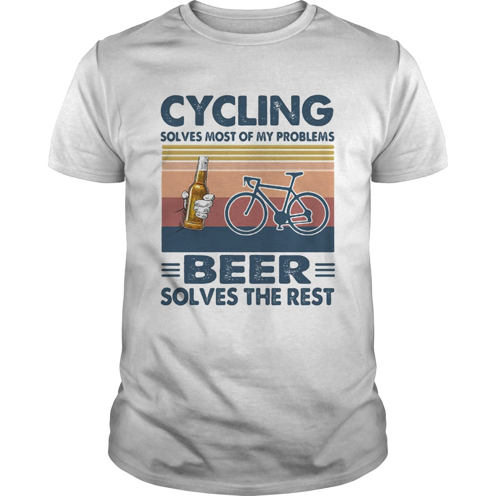 Cycling solves most of my problems beer solves the rest vintage retro  Unisex