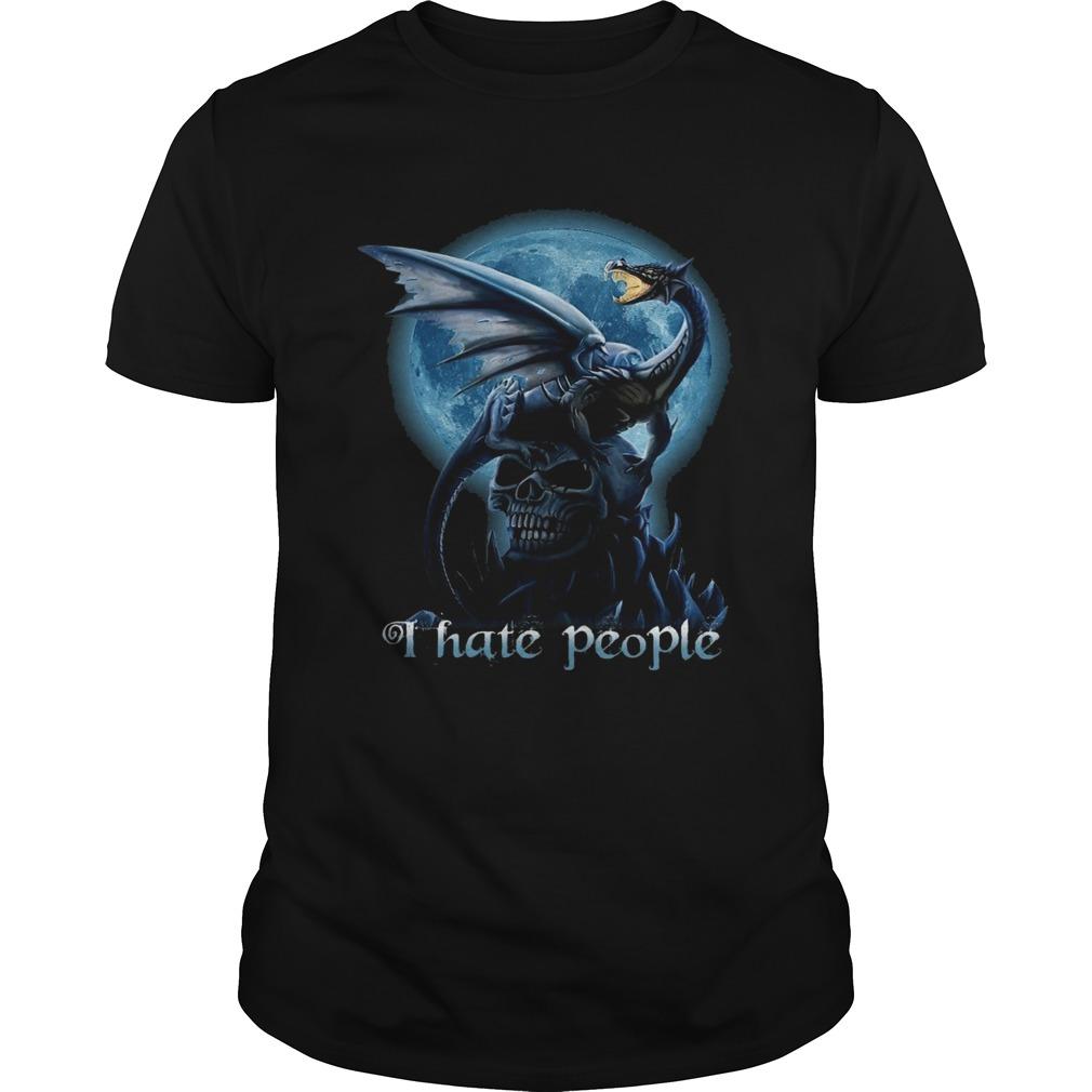Dragon And Skull I Hate People  Unisex