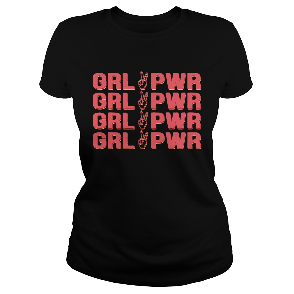 Girl Pwr Girl Power  Classic Ladies