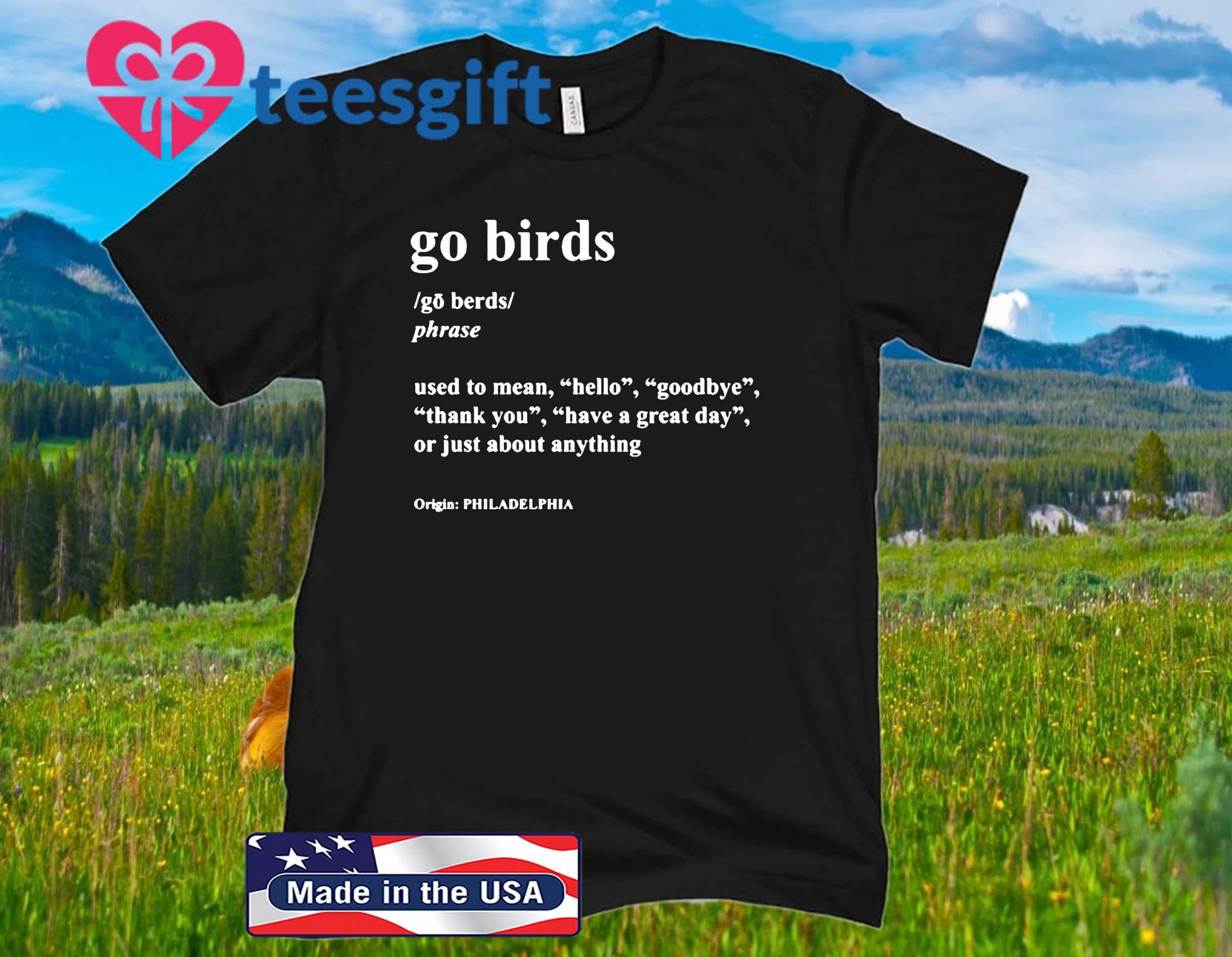 Go Birds Dictionary Definition Philadelphia Eagles Official T-Shirt