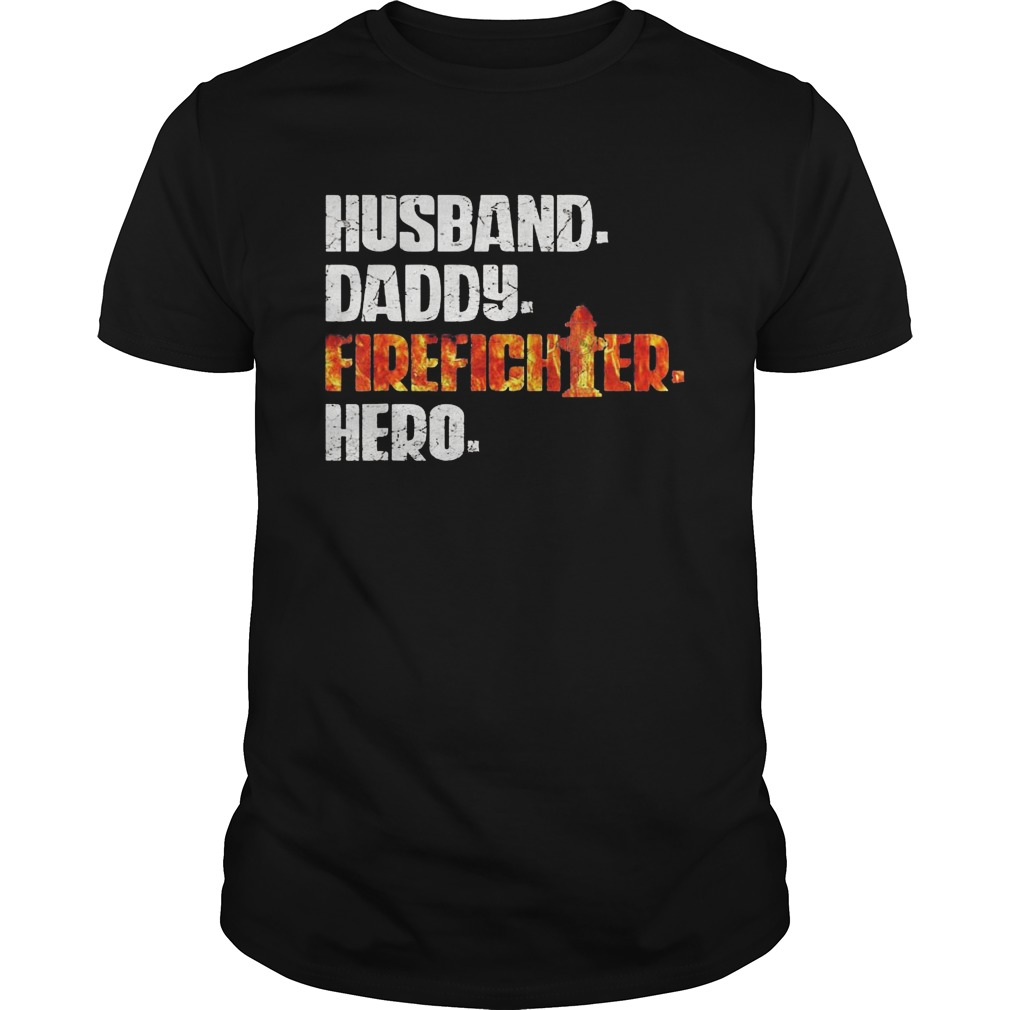 Husband daddy firefighter hero  Unisex