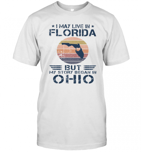 I May Live In Florida But My Story Began In Ohio Vintage Retro T-Shirt Classic Men's T-shirt