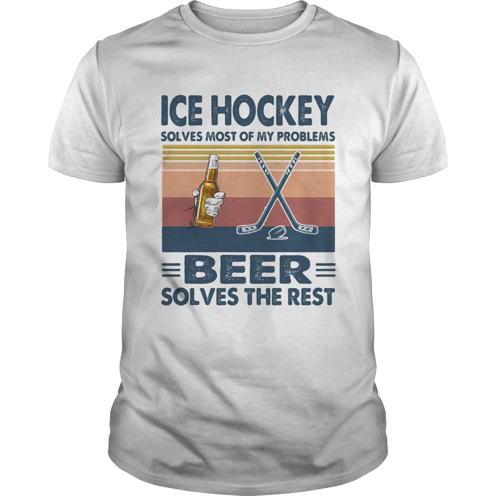 Ice hockey solves most of my problems beer solves the rest vintage retro  Unisex