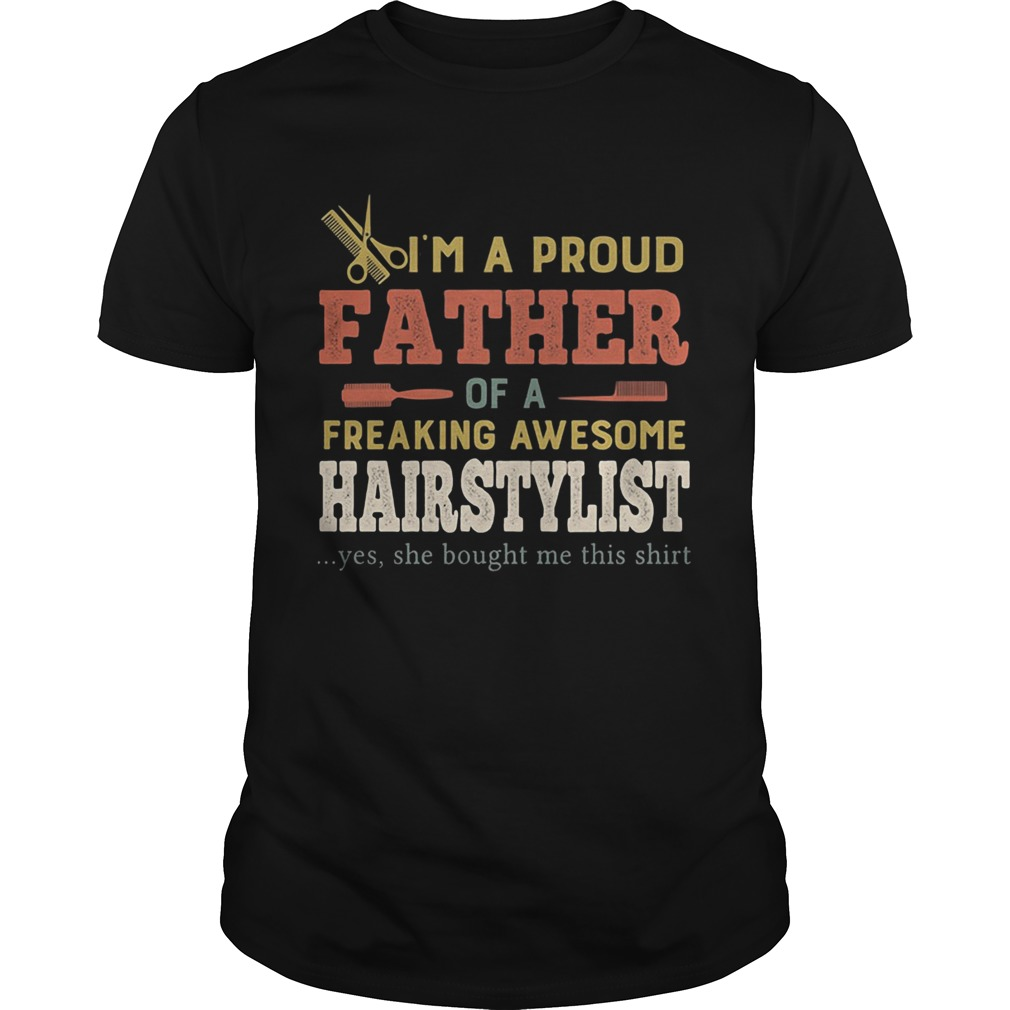 Im a proud father of a freaking awesome hair stylist yes she bought me this  Unisex