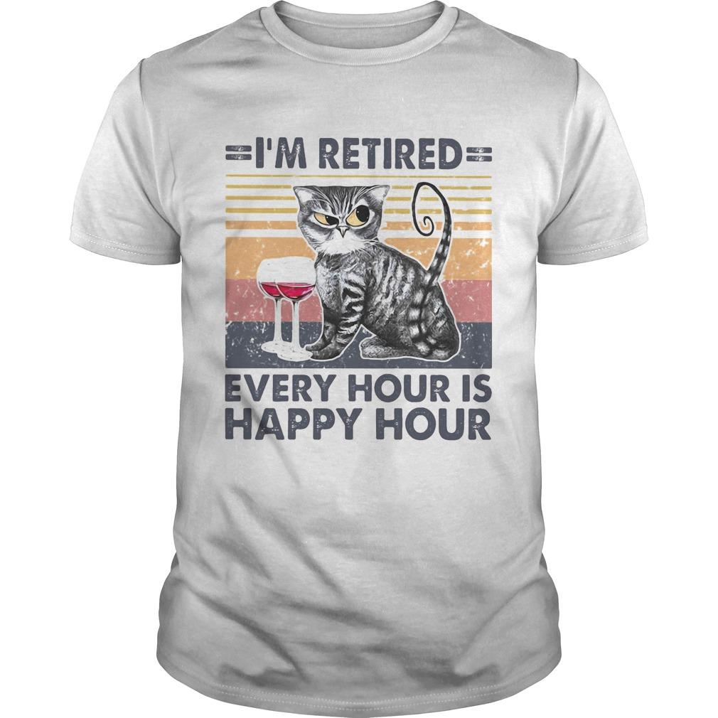 Im retired every hour is happy hour cat wine vintage retro  Unisex
