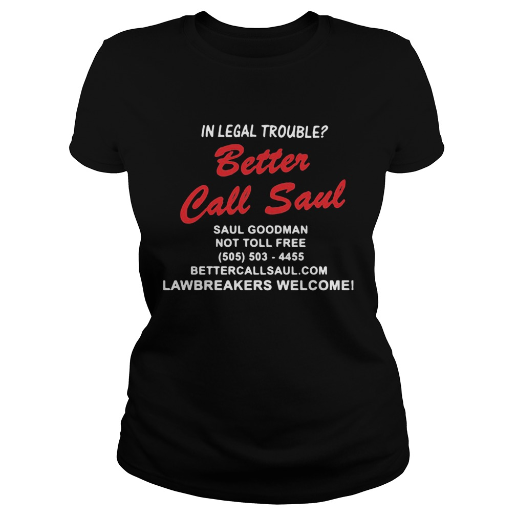 In legal trouble better call saul goodman not toll free Classic Ladies