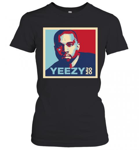 Intense Styles Adult Yeezy 2020 Kanye West For President Art T-Shirt Classic Women's T-shirt