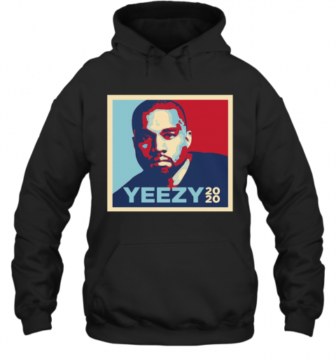 Intense Styles Adult Yeezy 2020 Kanye West For President Art T-Shirt Unisex Hoodie