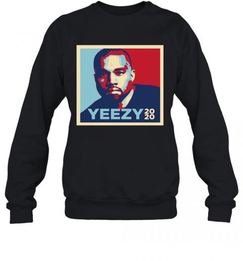 Intense Styles Adult Yeezy 2020 Kanye West For President Art T-Shirt Unisex Sweatshirt
