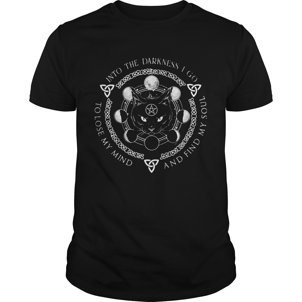 Into The Darkness I Go And Find My Soul To Lose My Mind Moon Cat  Unisex
