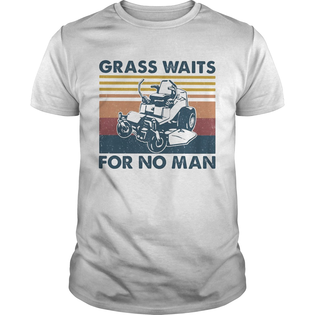 Lawn mower grass waits for no man vintage retro  Unisex