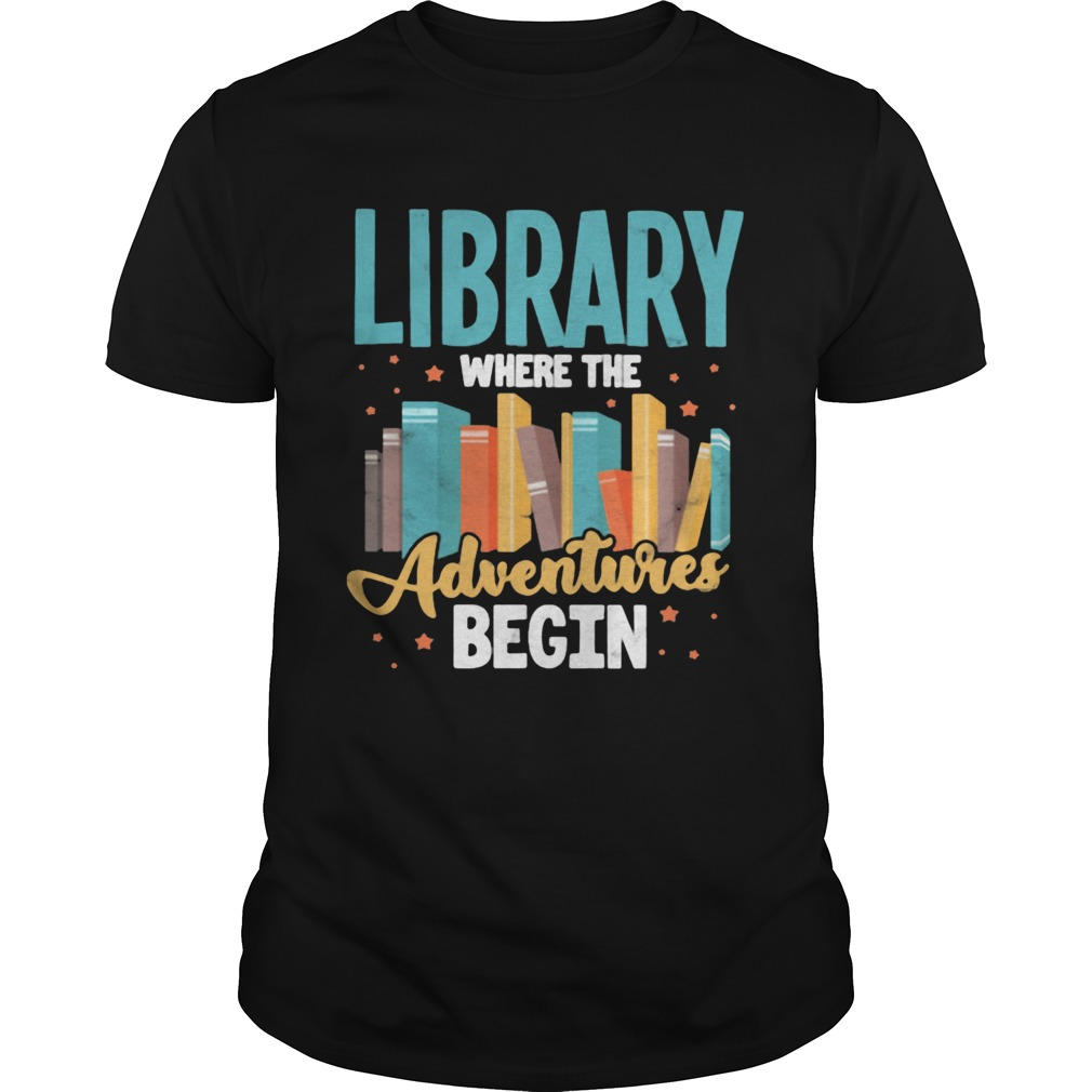 Library Where The Adventure Begin Books Unisex