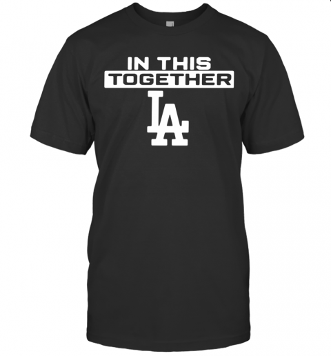 Los Angeles In This Together T-Shirt Classic Men's T-shirt