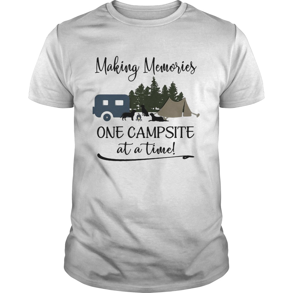 Making memories one campsite at a time  Unisex