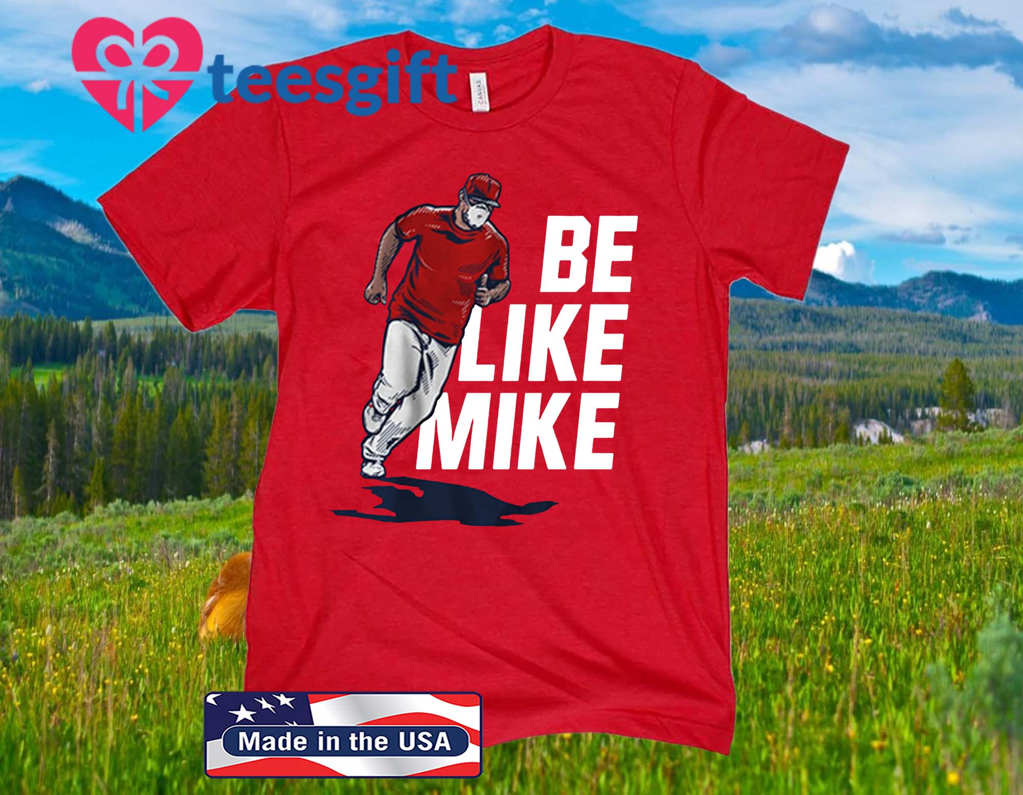 Mike Trout Be Like Mike Official Shirt