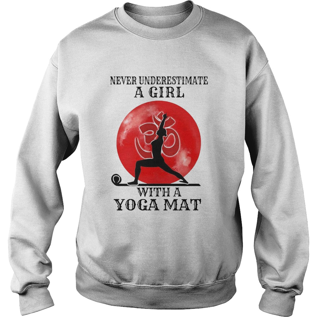 Never Underestimate A Girl With A Yoga Mat Moon  Sweatshirt