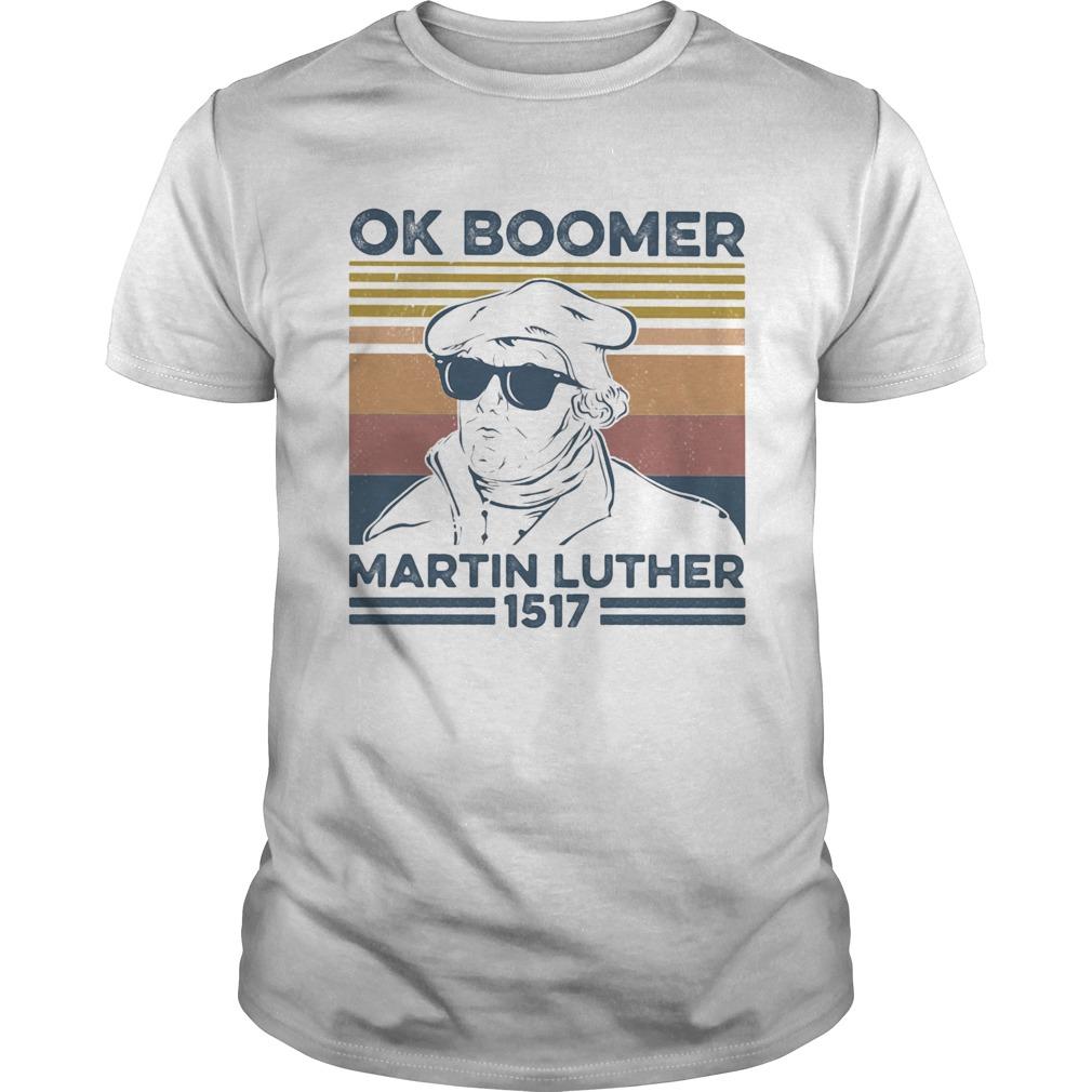 Ok boomer martin luther 1517 vintage retro  Unisex