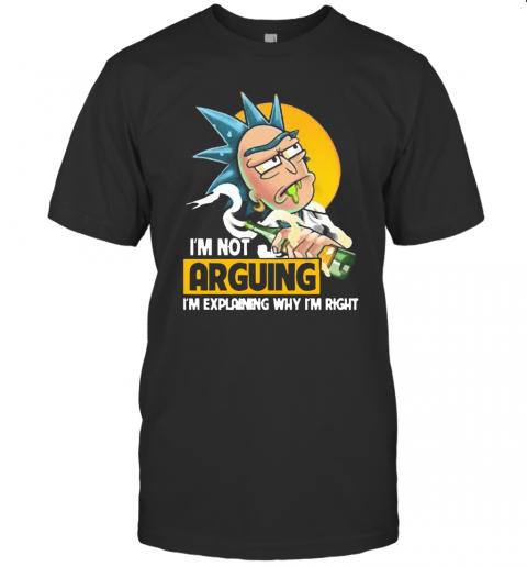 Rick Sanchez I'M Not Arguing I'M Explaining Why I'M Right T-Shirt Classic Men's T-shirt