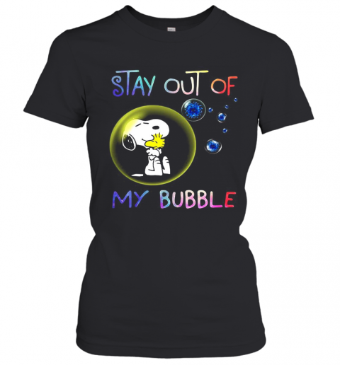 Snoopy And Woodstock Stay Out Of My Bubble Covid 19 T-Shirt Classic Women's T-shirt