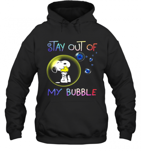 Snoopy And Woodstock Stay Out Of My Bubble Covid 19 T-Shirt Unisex Hoodie