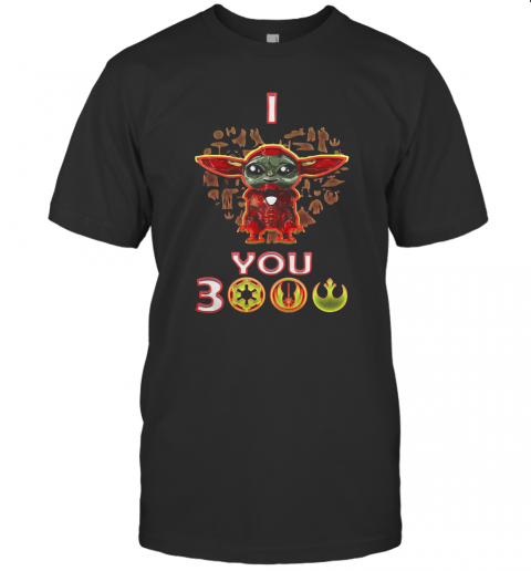 Star Wars Baby Yoda Iron Man I Love You 3000 T-Shirt Classic Men's T-shirt