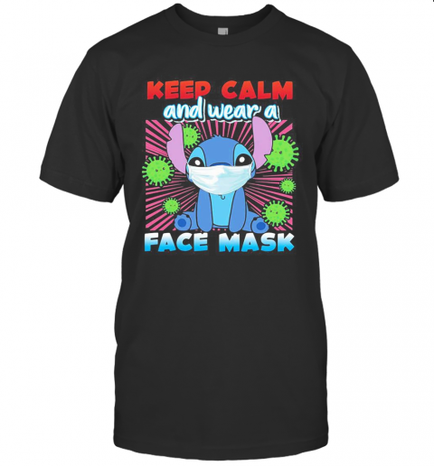 Stitch Mask Keep Calm And Wear A Face Mask Covid 19 T-Shirt Classic Men's T-shirt