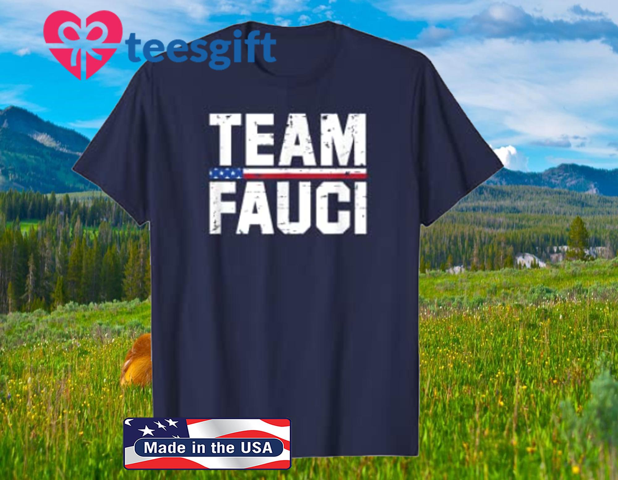 Team Fauci Tee Quarantine Mask Social Distance Trust Dr T-Shirt
