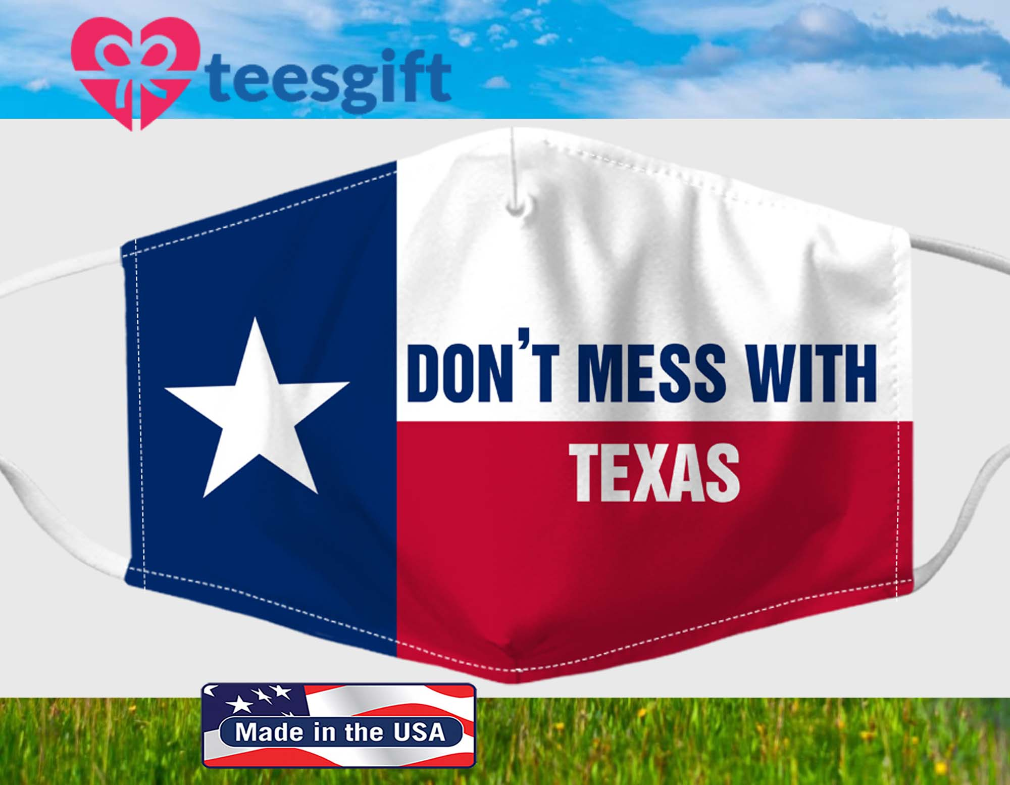 Texas Flag Don't Mess With Texas Fabric Face Mask