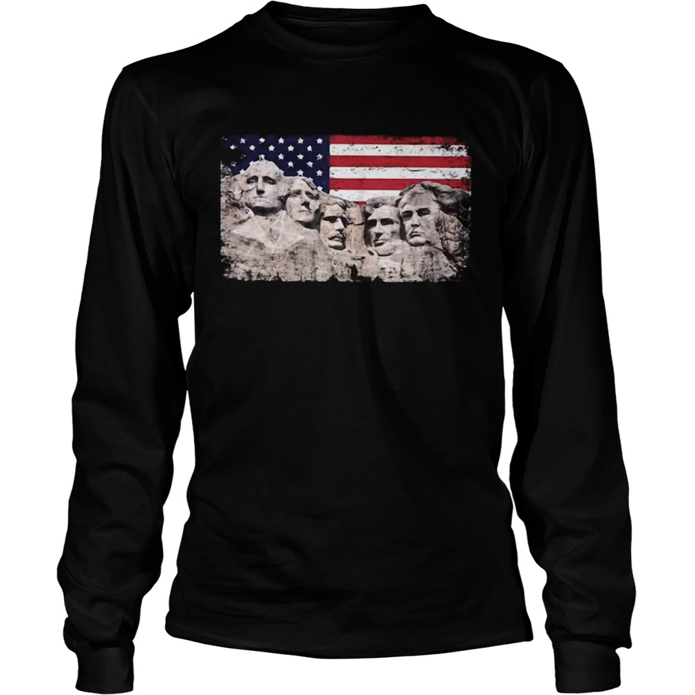 Trump 45th Added To Mount Rushmore  Long Sleeve