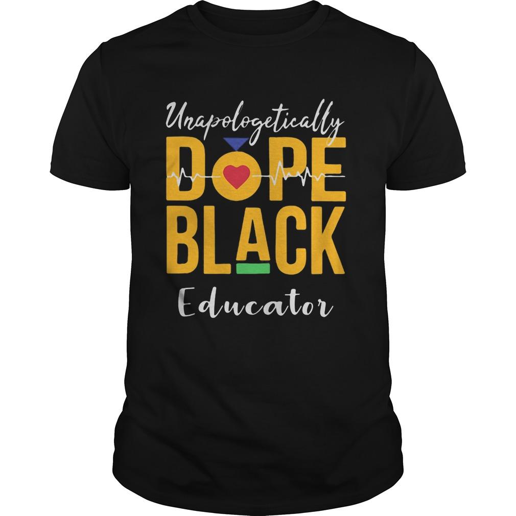 Unapologetically dope black educator heartbeat  Unisex