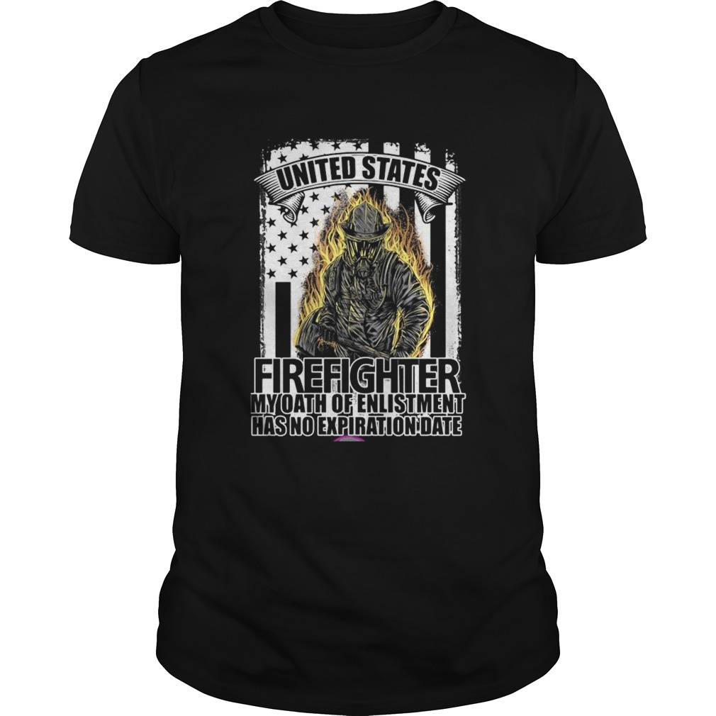 United states firefighter my oath of enlistment has no expiration date  Unisex