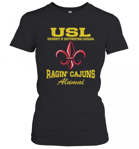 USL University Of Southwestern Louisiana Ragin' Cajuns Alumni T-Shirt Classic Women's T-shirt
