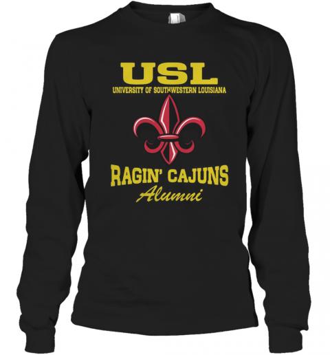 USL University Of Southwestern Louisiana Ragin' Cajuns Alumni T-Shirt Long Sleeved T-shirt
