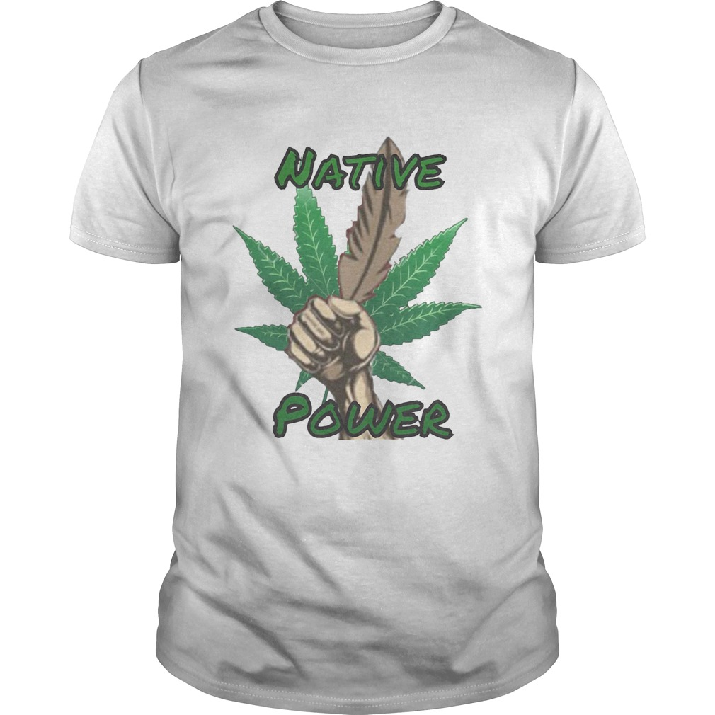 Weed native power hand  Unisex