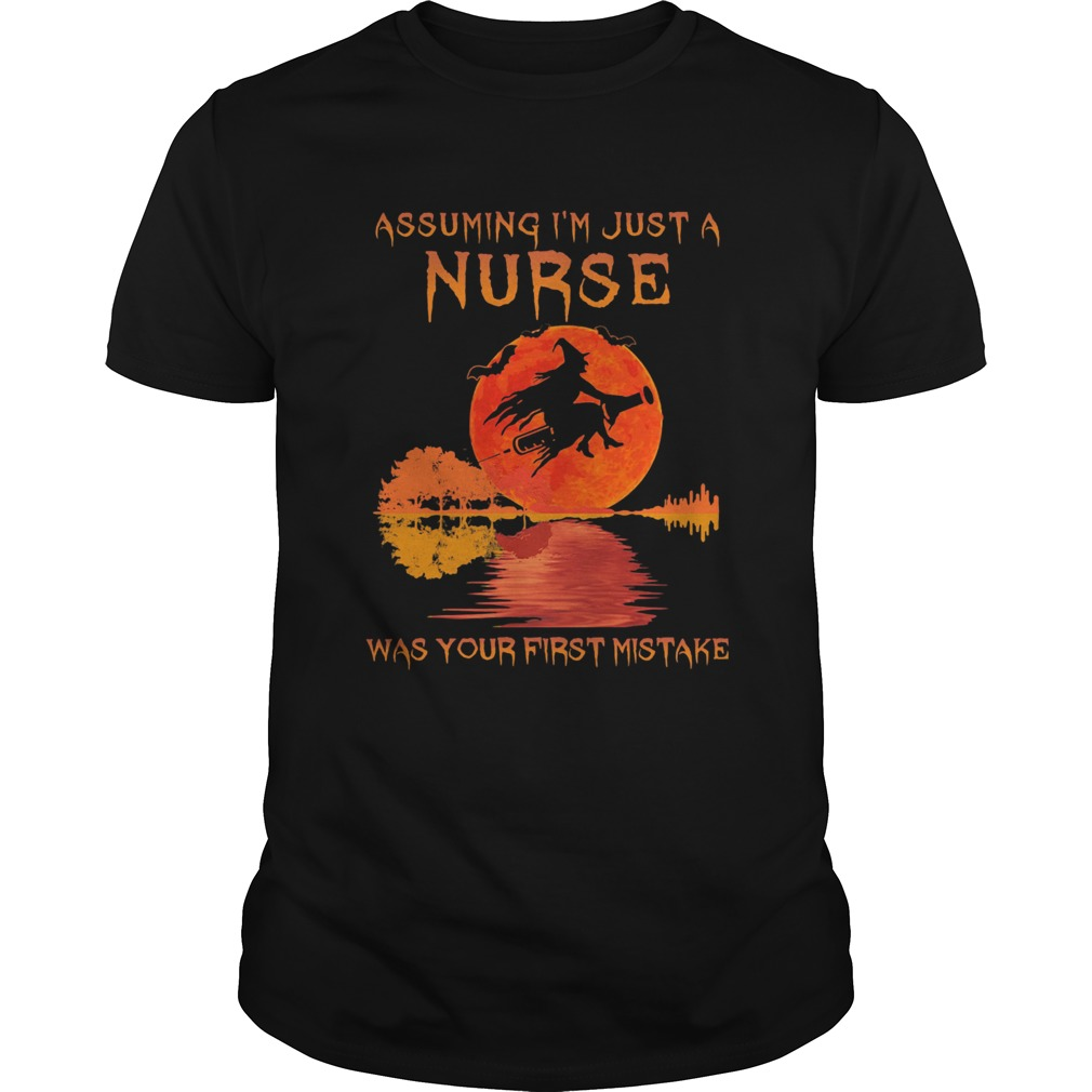 Witch assuming Im just a nurse was your first mistake moon blood  Unisex