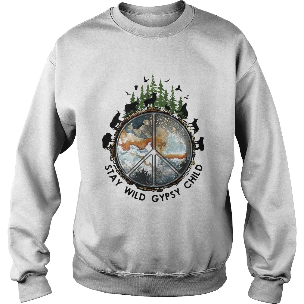 Wolf stay wild gypsy child  Sweatshirt