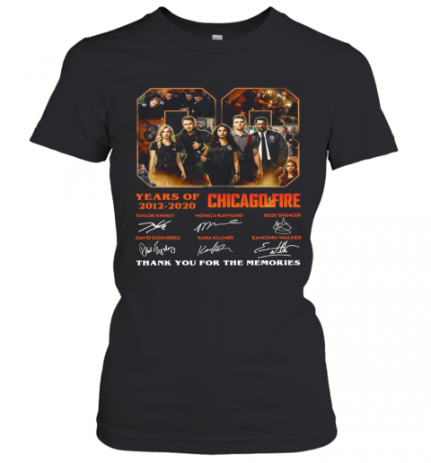 08 Years Of 2012 2020 Chicago Fire Thank You For The Memories Signatures T-Shirt Classic Women's T-shirt