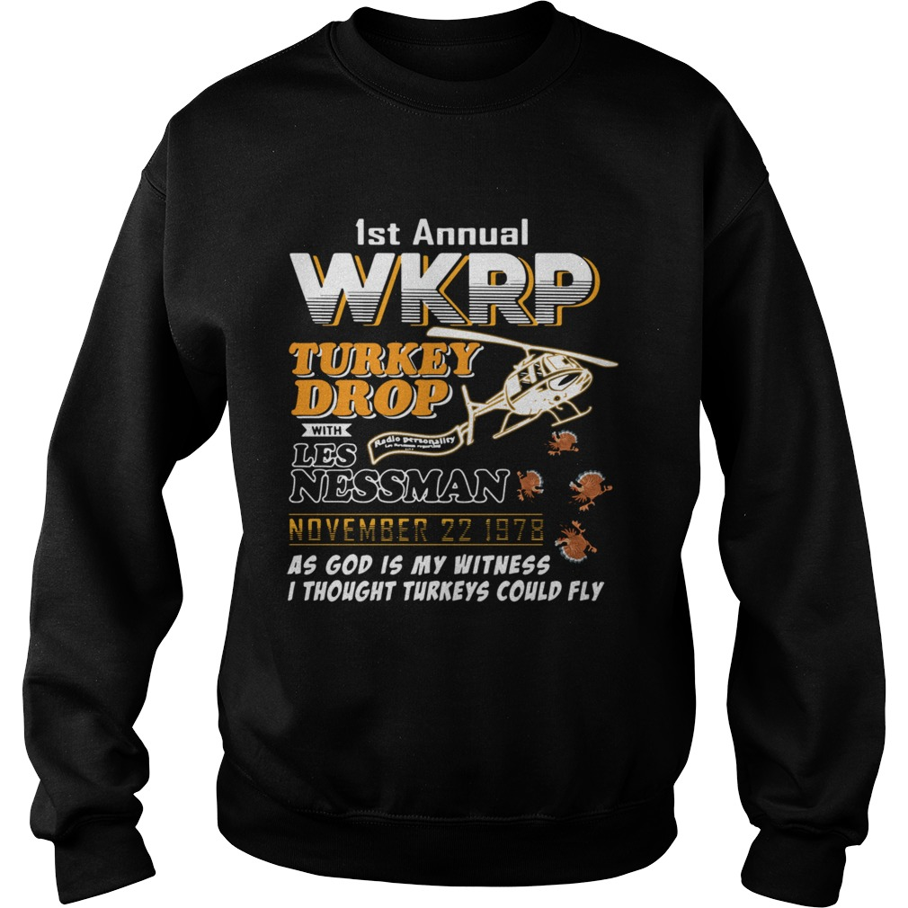 1st annual wkrp turkey drop with Les Nessman November 22 1978  Sweatshirt