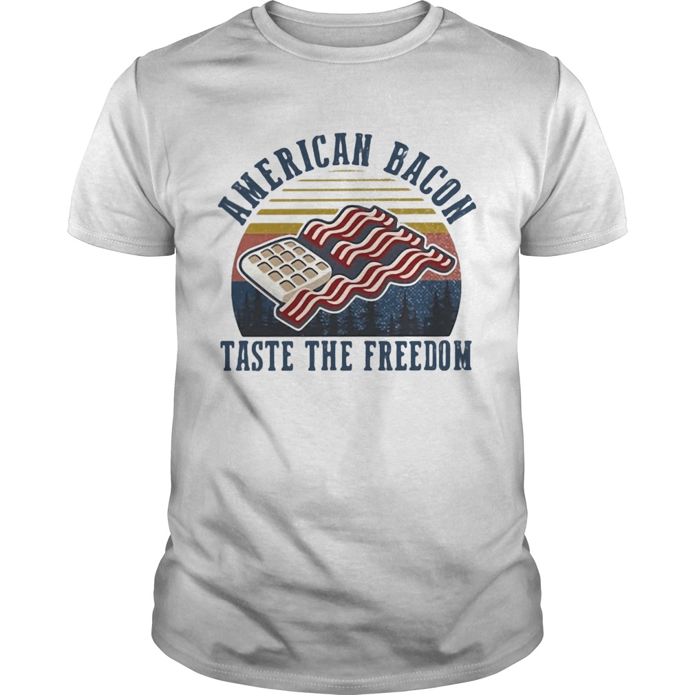 American Bacon Taste The Freedom Vintage Retro  Unisex