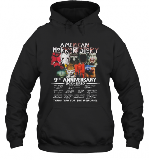 American Horror Story 9Th Anniversary 2011 2020 Thank You For The Memories T-Shirt Unisex Hoodie