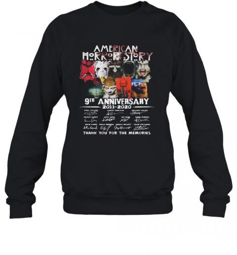 American Horror Story 9Th Anniversary 2011 2020 Thank You For The Memories T-Shirt Unisex Sweatshirt