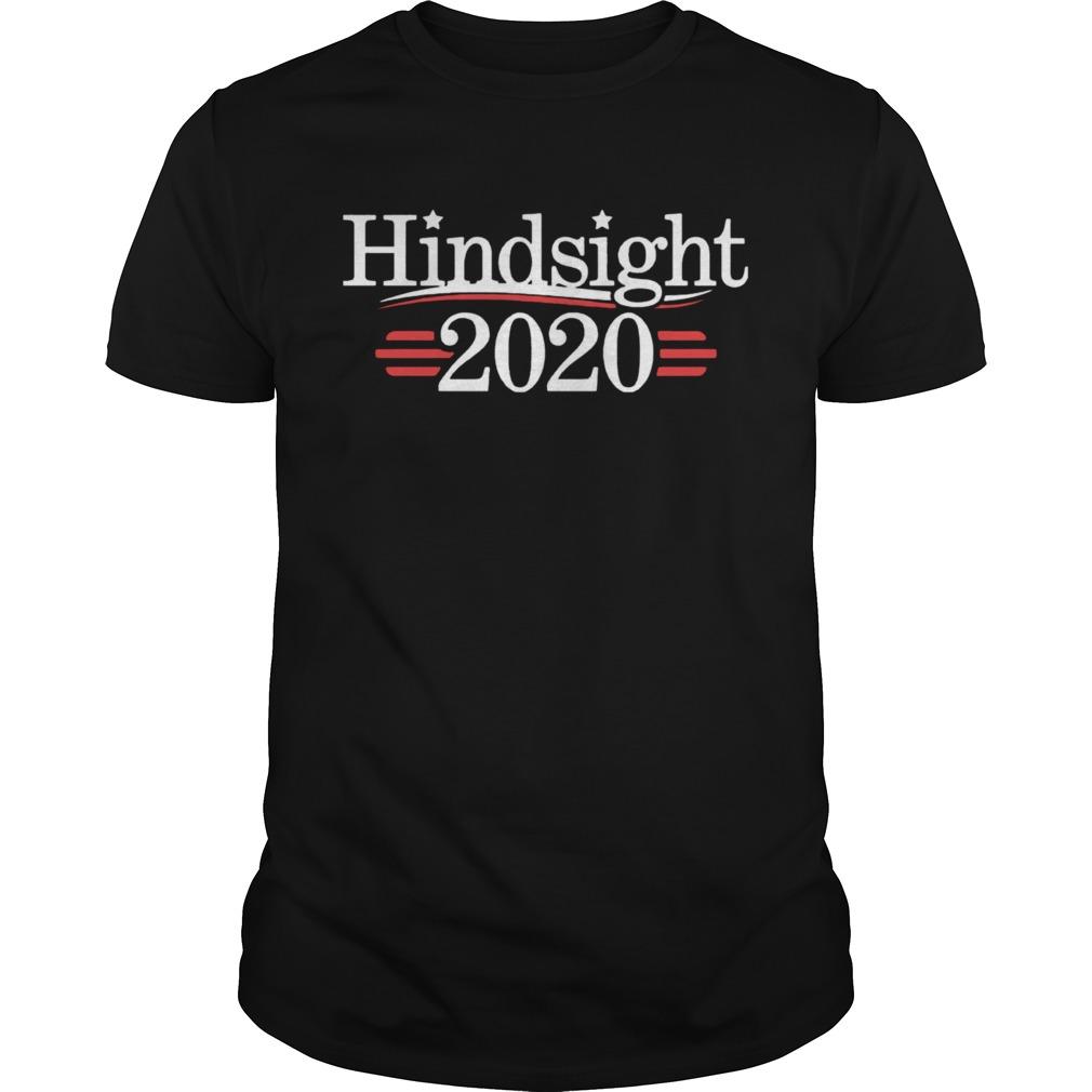 Awesome Hindsight 2020  Unisex