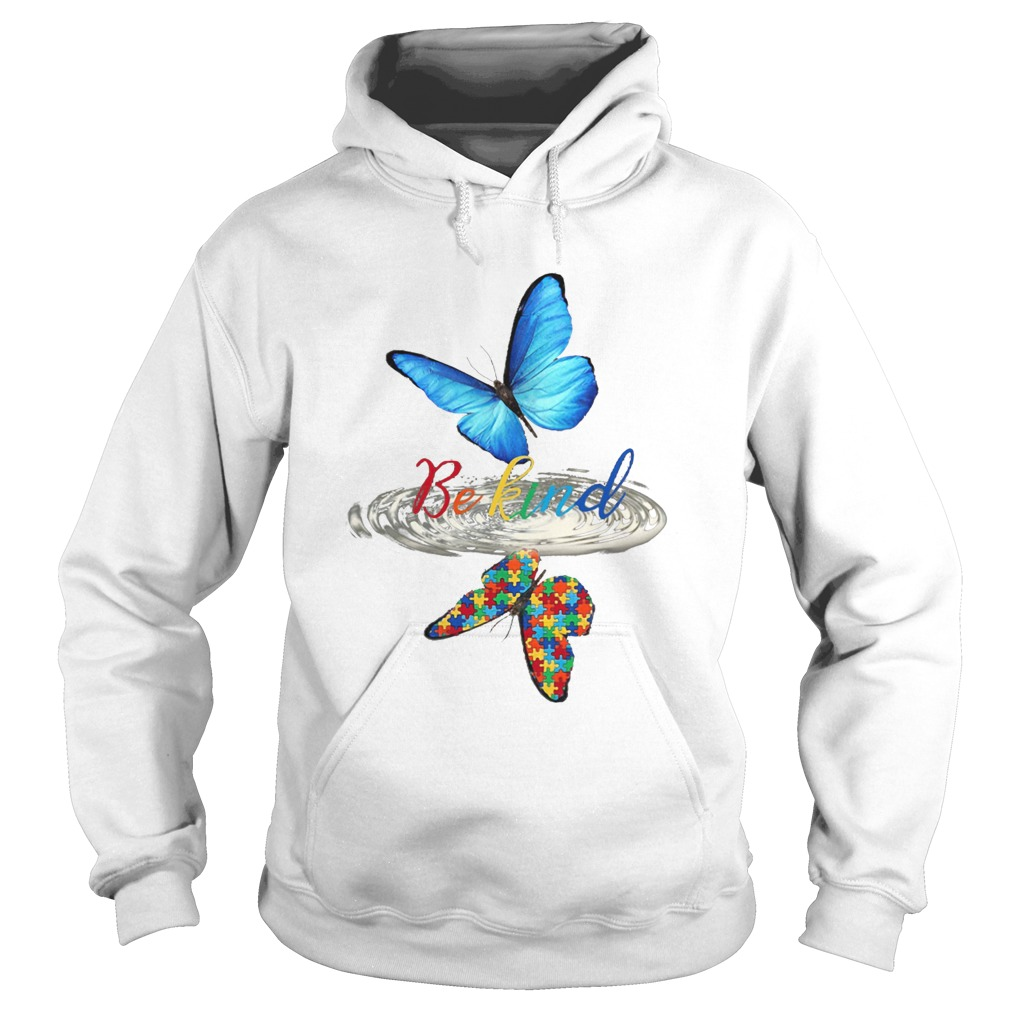 Be kind butterfly water reflection autism  Hoodie