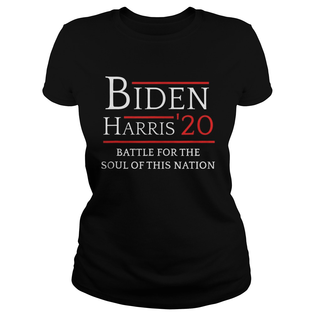 Biden Harris Battle For The Soul Of This Nation Vote 2020  Classic Ladies