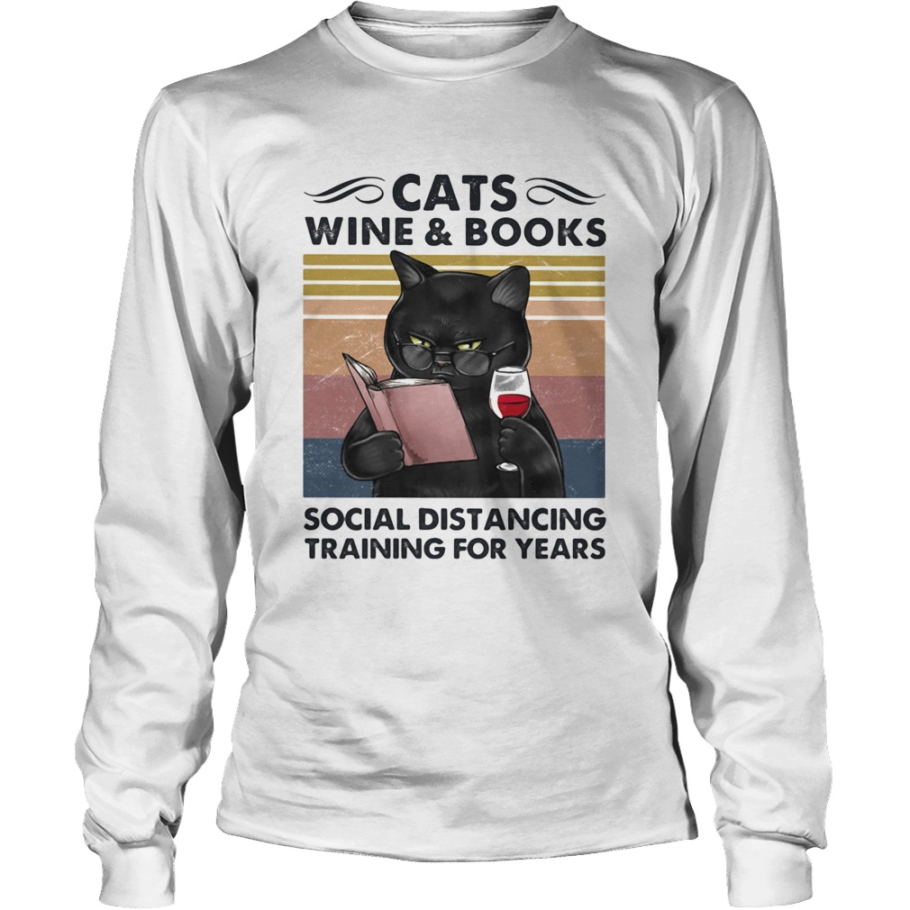 Cats Wine And Books Social Distancing Training For Years  Long Sleeve