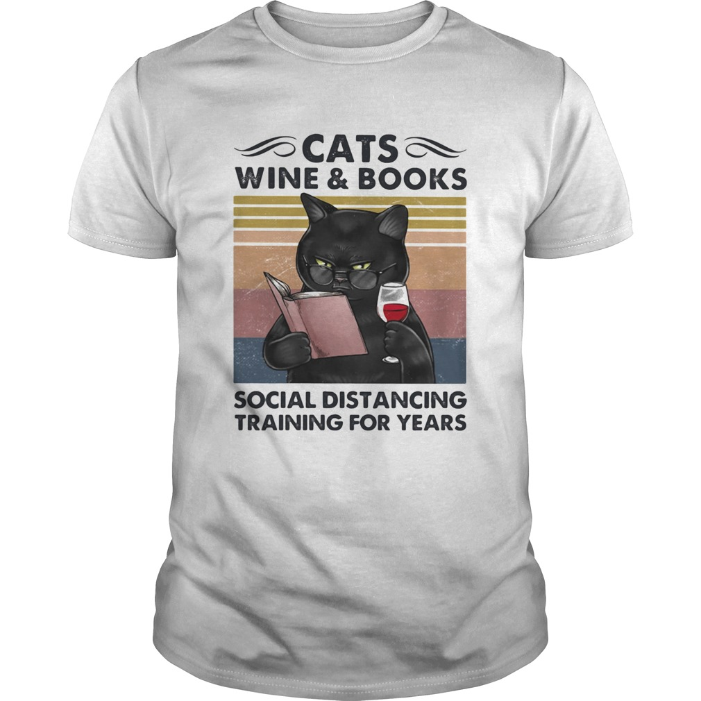 Cats Wine And Books Social Distancing Training For Years  Unisex